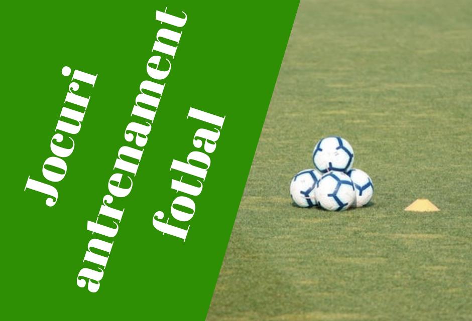 Jocuri antrenament fotbal