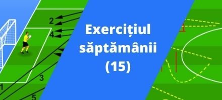 Exercițiul săptămânii (15)