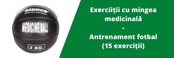 Exercitii cu mingea medicinala – Antrenament fotbal