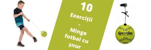 Minge fotbal cu snur – 10 Exerciții
